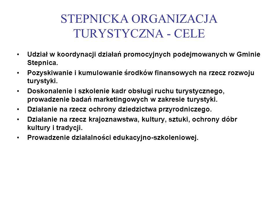 STEPNICKA ORGANIZACJA TURYSTYCZNA - CELE Udział w koordynacji działań promocyjnych podejmowanych w Gminie Stepnica. Pozyskiwanie i kumulowanie środków