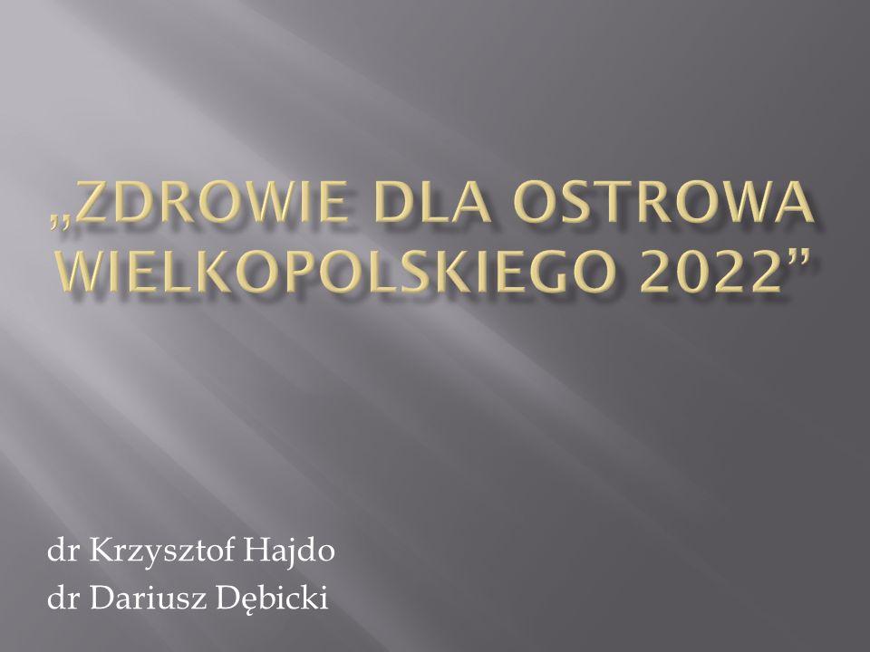 dr Krzysztof Hajdo dr Dariusz Dębicki