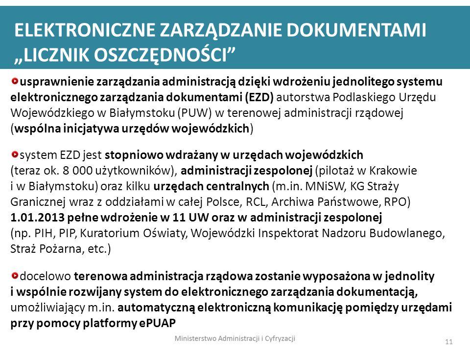 11 usprawnienie zarządzania administracją dzięki wdrożeniu jednolitego systemu elektronicznego zarządzania dokumentami (EZD) autorstwa Podlaskiego Urz