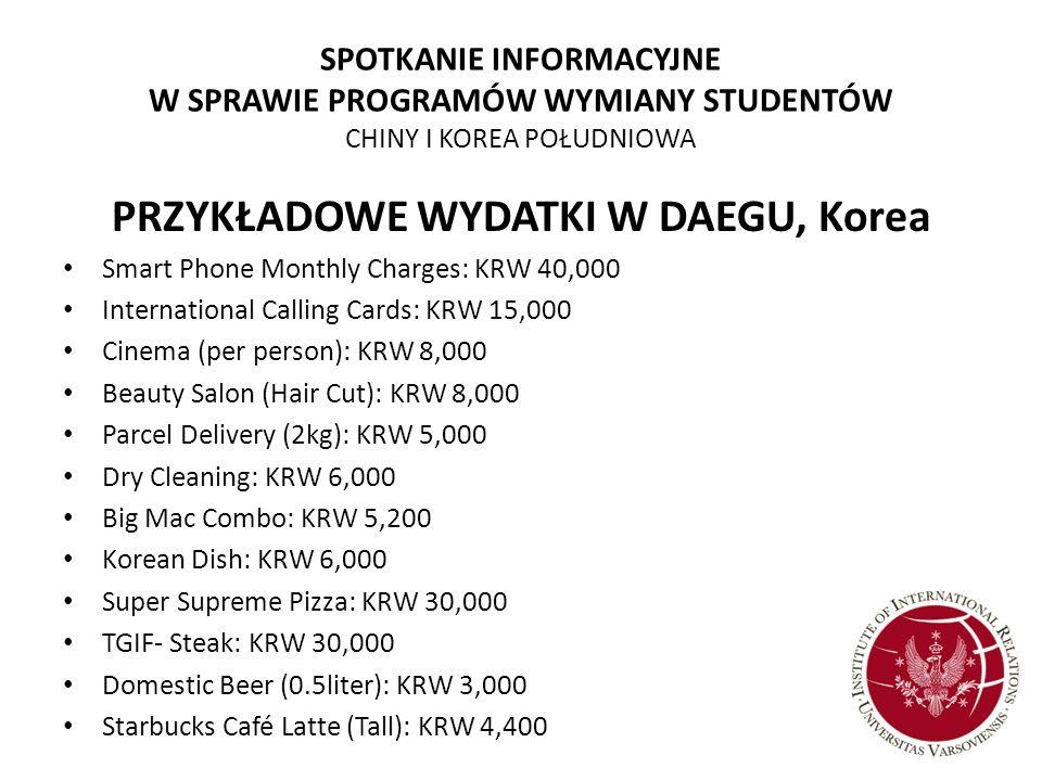 SPOTKANIE INFORMACYJNE W SPRAWIE PROGRAMÓW WYMIANY STUDENTÓW CHINY I KOREA POŁUDNIOWA PRZYKŁADOWE WYDATKI W DAEGU, Korea Smart Phone Monthly Charges: