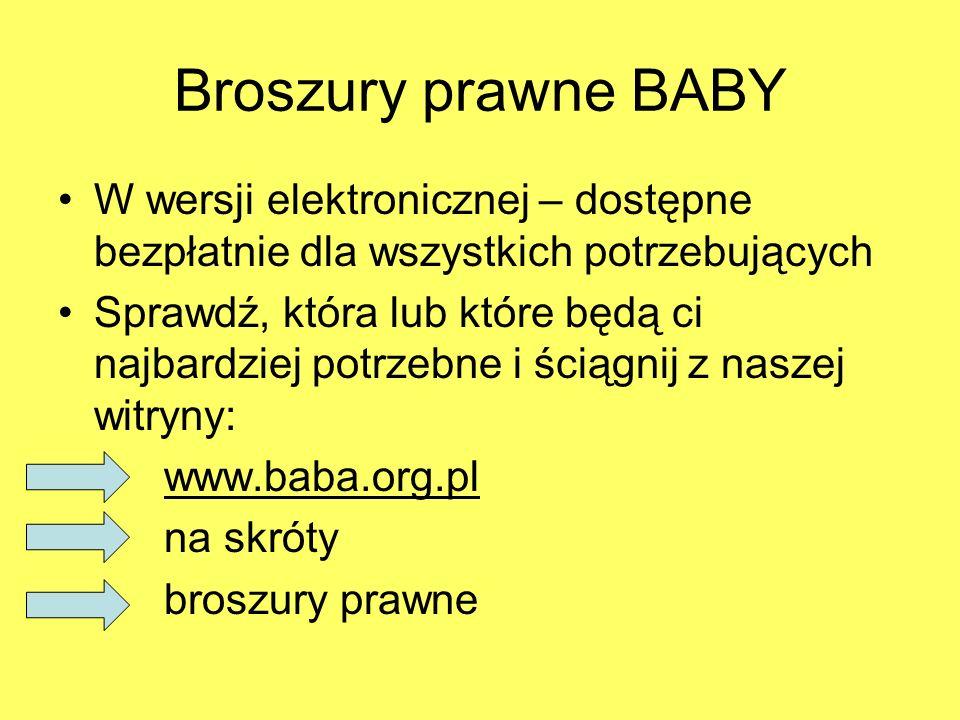 Broszury prawne BABY W wersji elektronicznej – dostępne bezpłatnie dla wszystkich potrzebujących Sprawdź, która lub które będą ci najbardziej potrzebn