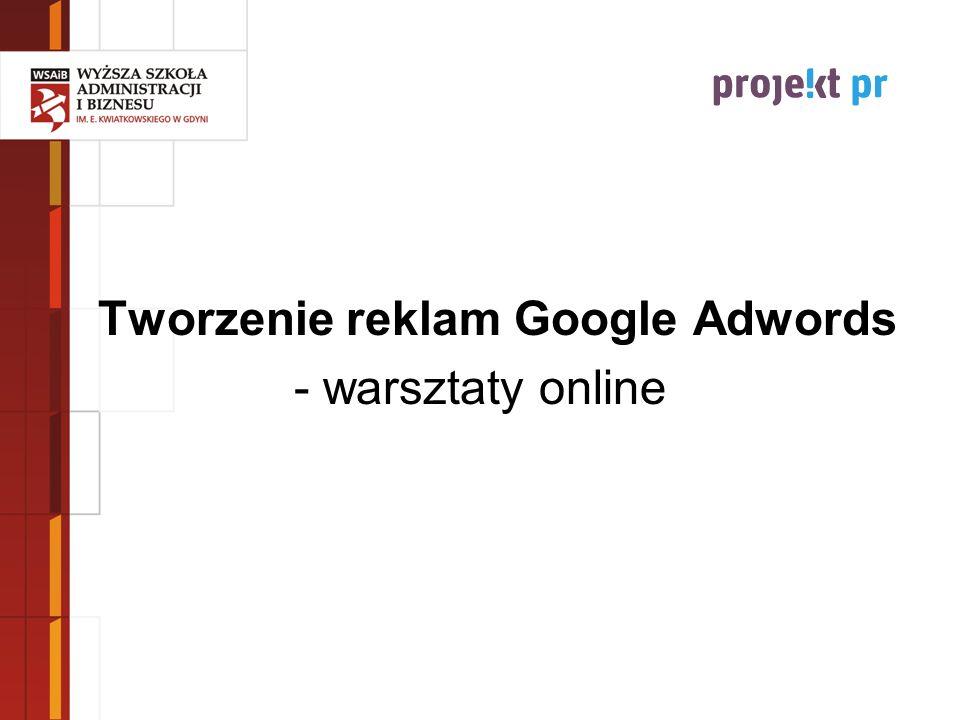 Tworzenie reklam Google Adwords - warsztaty online