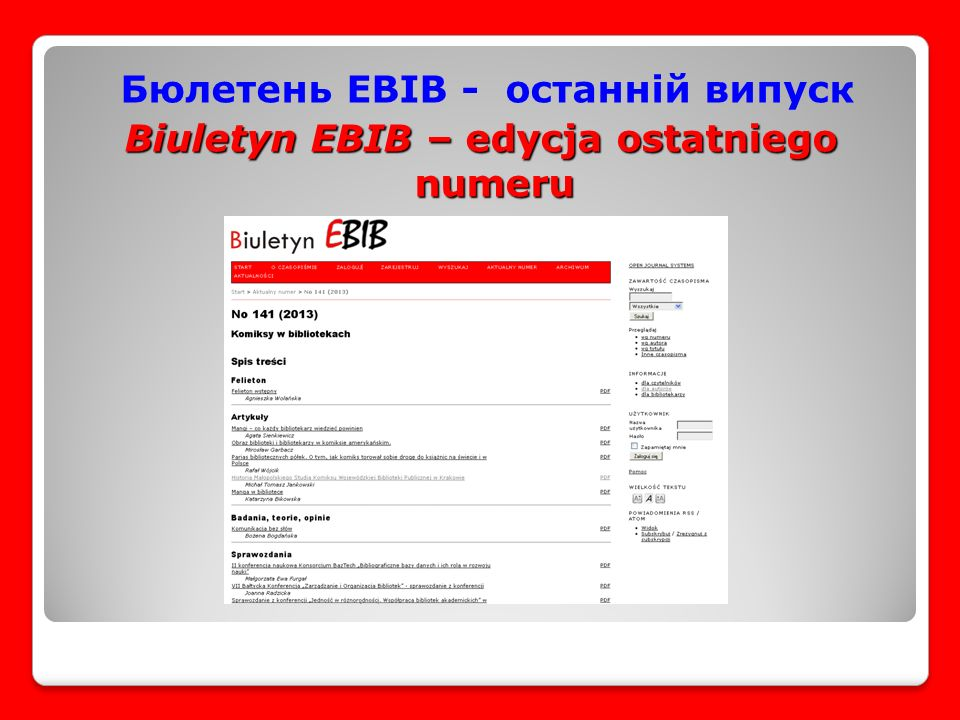 Бюлетень EBIB - останній випуск Biuletyn EBIB – edycja ostatniego numeru