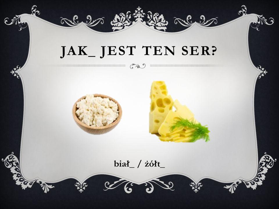 JAK_ JEST TEN SER? biał_ / żółt_
