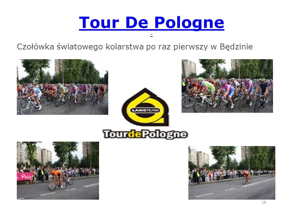 Tour De Pologne - Czołówka światowego kolarstwa po raz pierwszy w Będzinie 19