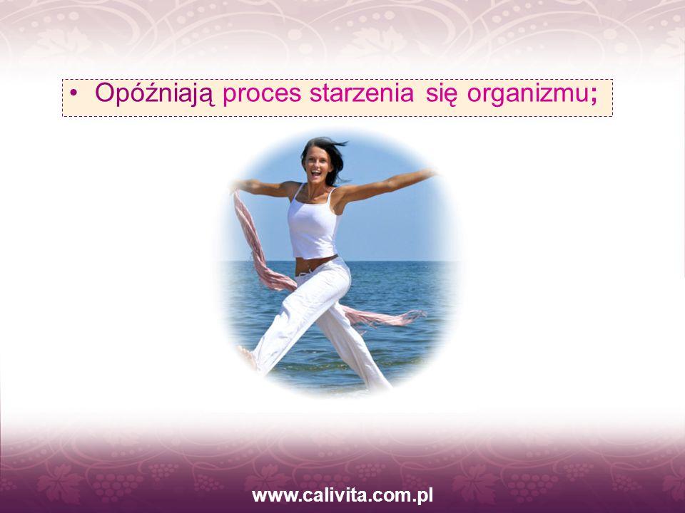 www.calivita.com.pl Opóźniają proces starzenia się organizmu;