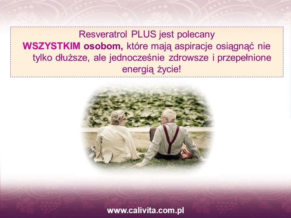www.calivita.com.pl Resveratrol PLUS jest polecany WSZYSTKIM osobom, które mają aspiracje osiągnąć nie tylko dłuższe, ale jednocześnie zdrowsze i prze