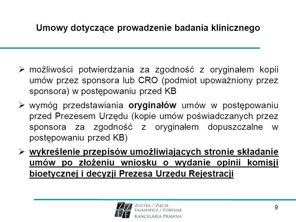 Umowy dotyczące prowadzenie badania klinicznego możliwości potwierdzania za zgodność z oryginałem kopii umów przez sponsora lub CRO (podmiot upoważnio