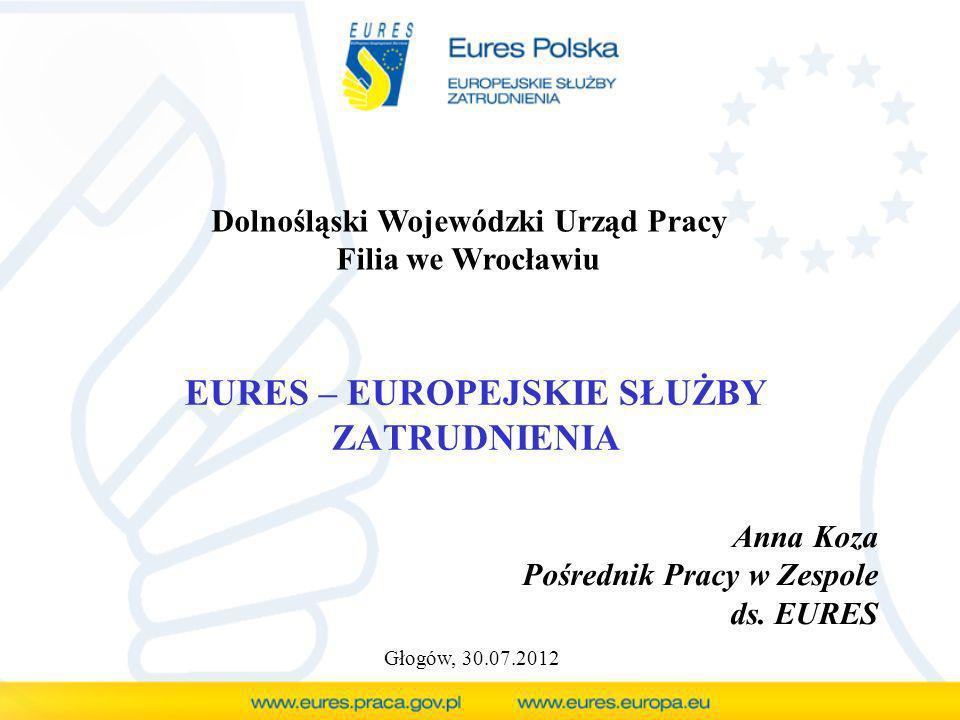 Ubieganie się o pracę: 1.Wyszukanie oferty na stronie wojewódzkiej www.eures.dwup.pl 2.