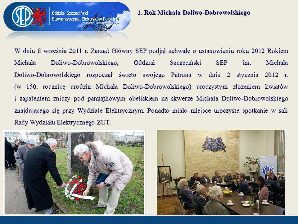 W dniu 20 stycznia 2012 roku Oddział Szczeciński SEP wraz z firmą SONEL ufundował główną nagrodę Dziekana WE ZUT dla najlepszego Absolwenta Wydziału.