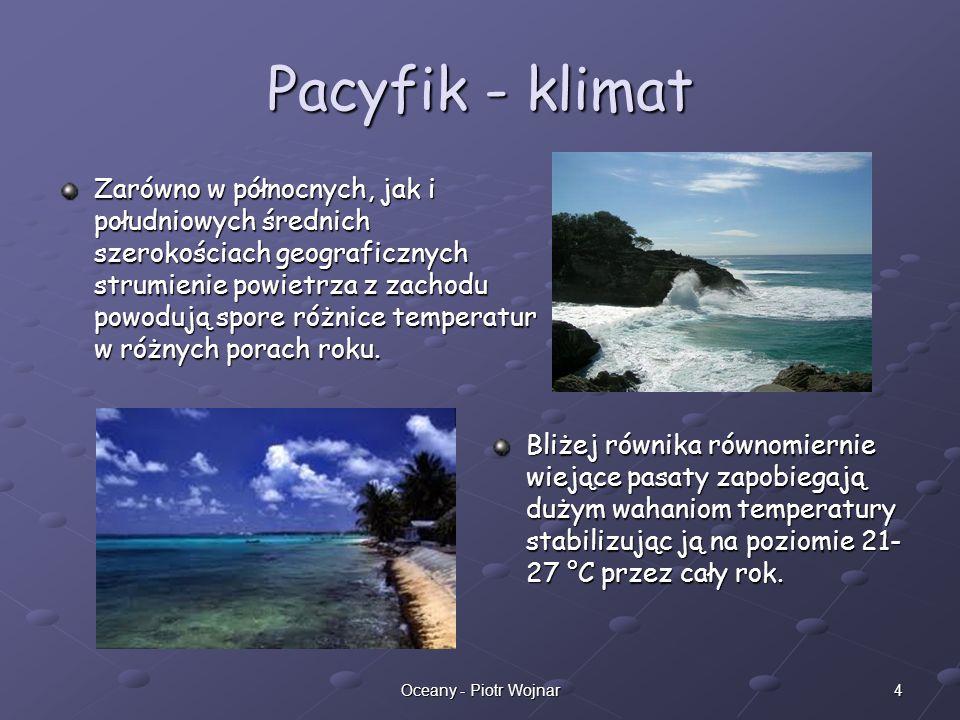 5Oceany - Piotr Wojnar Pacyfik - flora Flora denna (fitobentos) występuje przeciętnie na głębokości 40–60 m; dla rejonów północnych charakterystyczne są brunatnice głównie listownice, alarie i morszczyny.