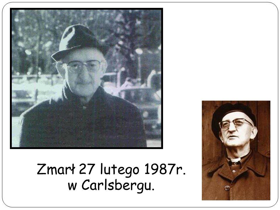 Zmarł 27 lutego 1987r. w Carlsbergu.
