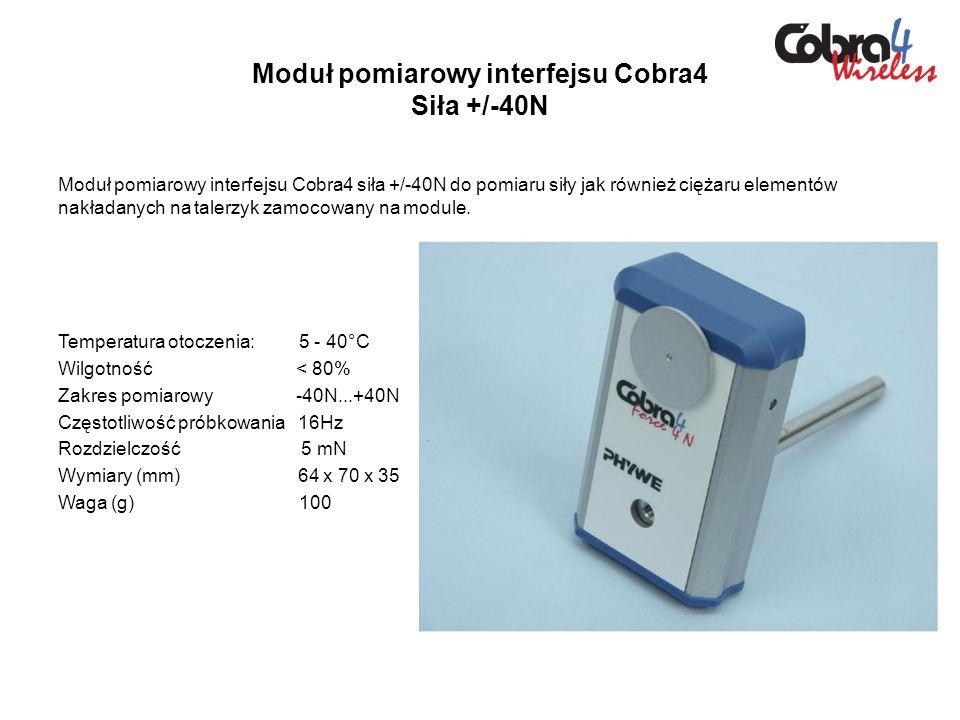 Moduł pomiarowy interfejsu Cobra4 Siła +/-40N Moduł pomiarowy interfejsu Cobra4 siła +/-40N do pomiaru siły jak również ciężaru elementów nakładanych