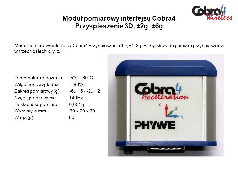 Moduł pomiarowy interfejsu Cobra4 Przyspieszenie 3D, ±2g, ±6g Moduł pomiarowy interfejsu Cobra4 Przyspieszenie 3D, +/- 2g, +/- 6g służy do pomiaru prz