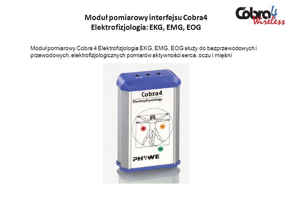 Moduł pomiarowy interfejsu Cobra4 Elektrofizjologia: EKG, EMG, EOG Moduł pomiarowy Cobra 4 Elektrofizjologia EKG, EMG, EOG służy do bezprzewodowych i