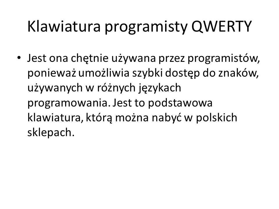 Klawiatura maszynistki Klawiatura w układzie QWERTZ ze znakami charakterystycznymi dla języka polskiego.