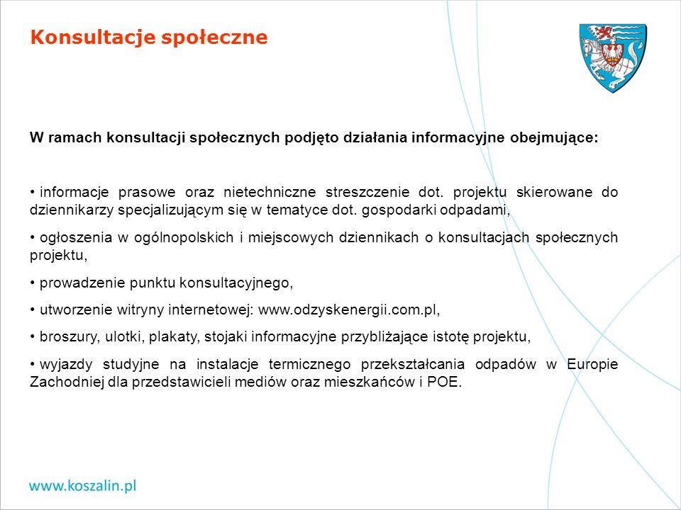 W ramach konsultacji społecznych podjęto działania informacyjne obejmujące: informacje prasowe oraz nietechniczne streszczenie dot. projektu skierowan