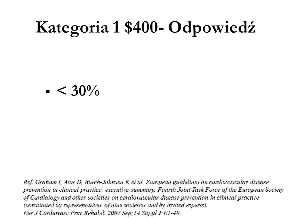 Kategoria 1 $200-Odpowiedź 4–5 porcji lub 300 gramów Margetts B.M., Beilin L.J., Vandongen R., Armstrong B.K.: Vegetarian diet in mild hypertension: a