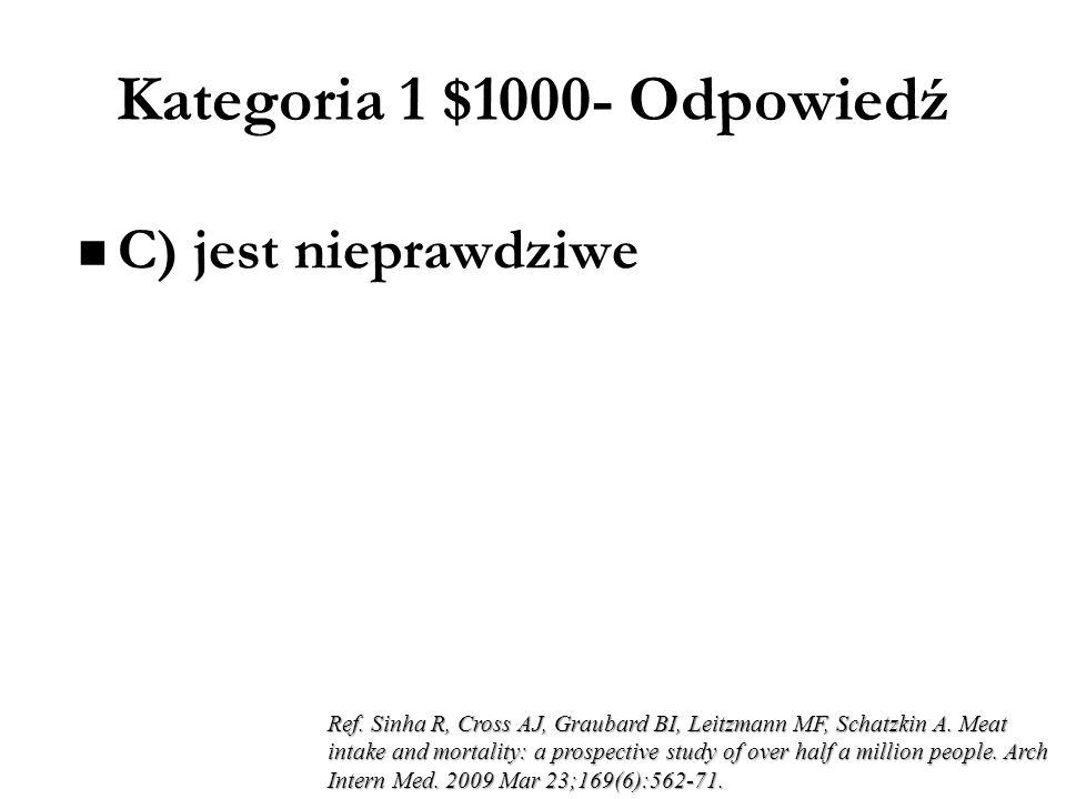 Kategoria 1 $800- Odpowiedź 5 g (lub 85 mmol) NaCl Ref. Mancia G, de Backer G, Dominiczak A et al. 2007 Guidelines for the Management of Arterial Hype
