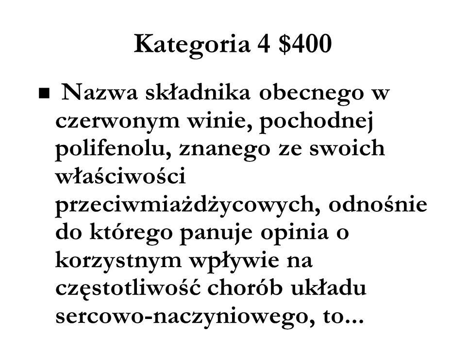 Kategoria 4 $200 Które z poniżej wymienionych testów stosuje się w celu rozpoznania uzależnienia od alkoholu: a)Kwestionariusz CAGE b)Test Fagerströma