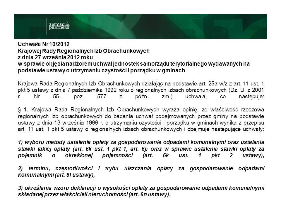 Uchwała Nr 10/2012 Krajowej Rady Regionalnych Izb Obrachunkowych z dnia 27 września 2012 roku w sprawie objęcia nadzorem uchwał jednostek samorządu te