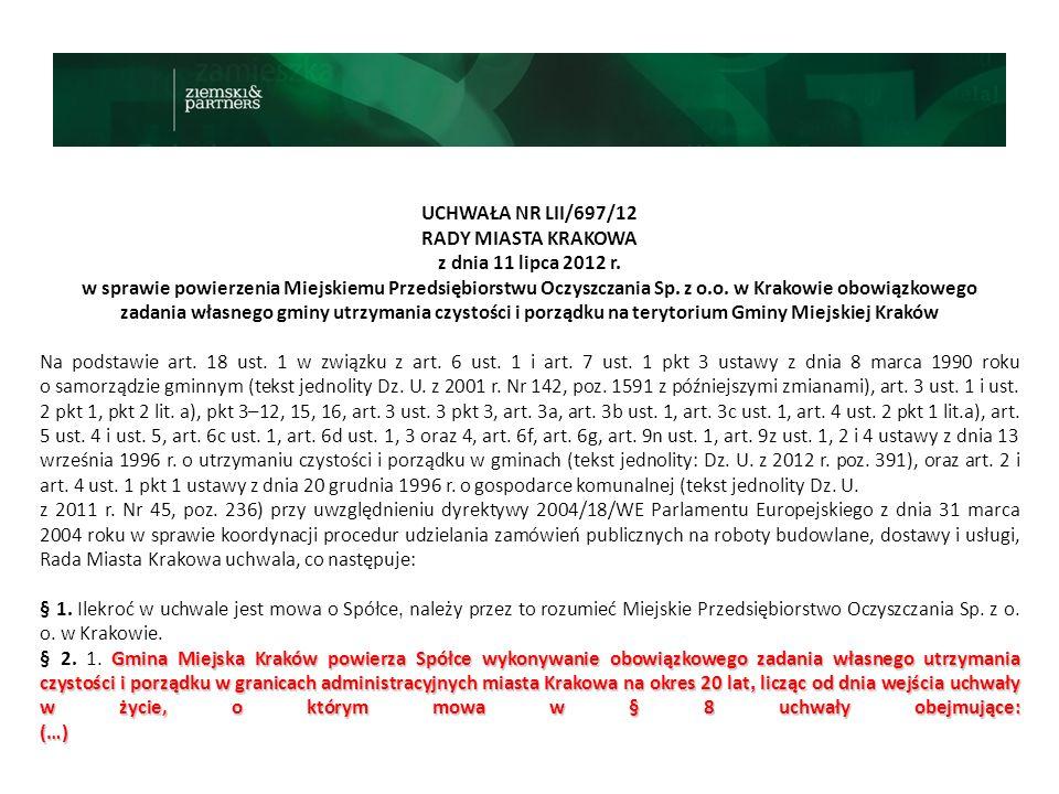UCHWAŁA NR LII/697/12 RADY MIASTA KRAKOWA z dnia 11 lipca 2012 r. w sprawie powierzenia Miejskiemu Przedsiębiorstwu Oczyszczania Sp. z o.o. w Krakowie