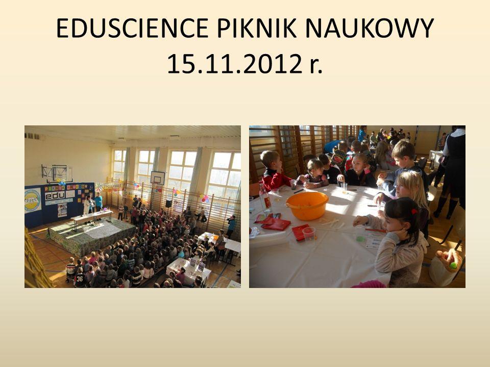 EDUSCIENCE PIKNIK NAUKOWY 15.11.2012 r.