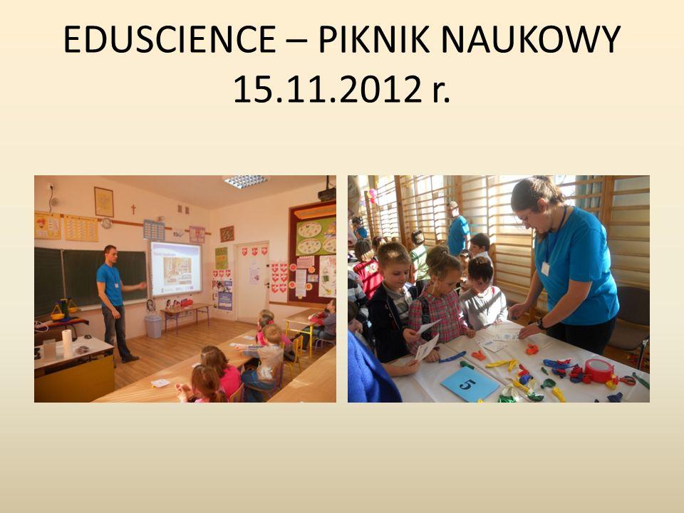 EDUSCIENCE – PIKNIK NAUKOWY 15.11.2012 r.