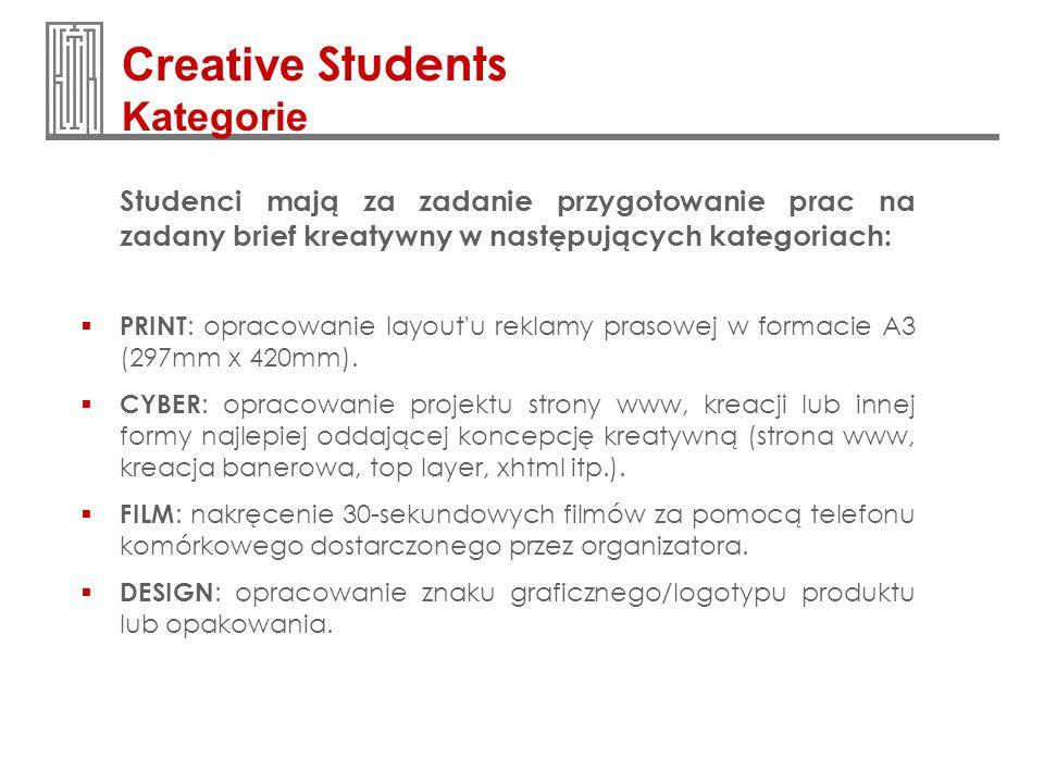 Studenci mają za zadanie przygotowanie prac na zadany brief kreatywny w następujących kategoriach: PRINT : opracowanie layout'u reklamy prasowej w for