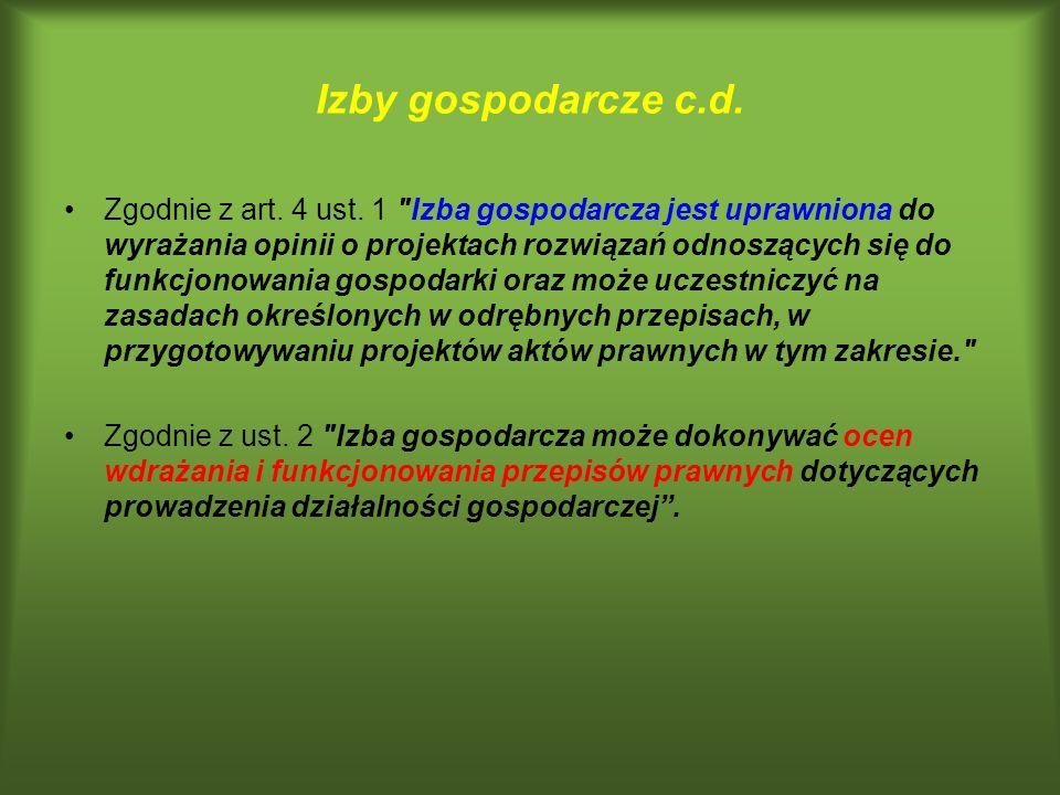 Izby gospodarcze c.d. Zgodnie z art. 4 ust. 1