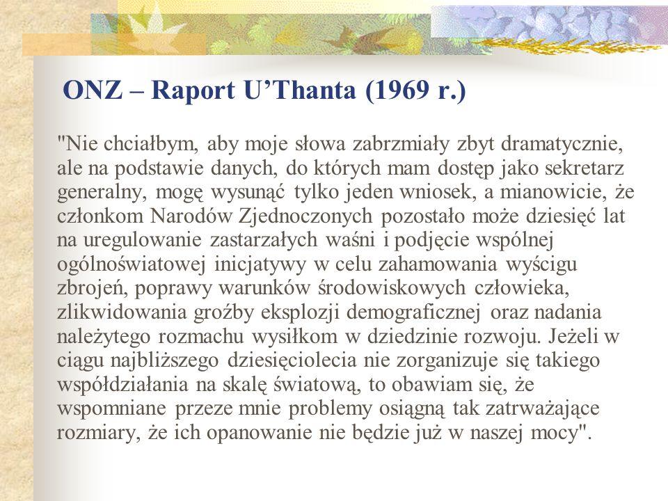 ONZ – Raport UThanta (1969 r.)