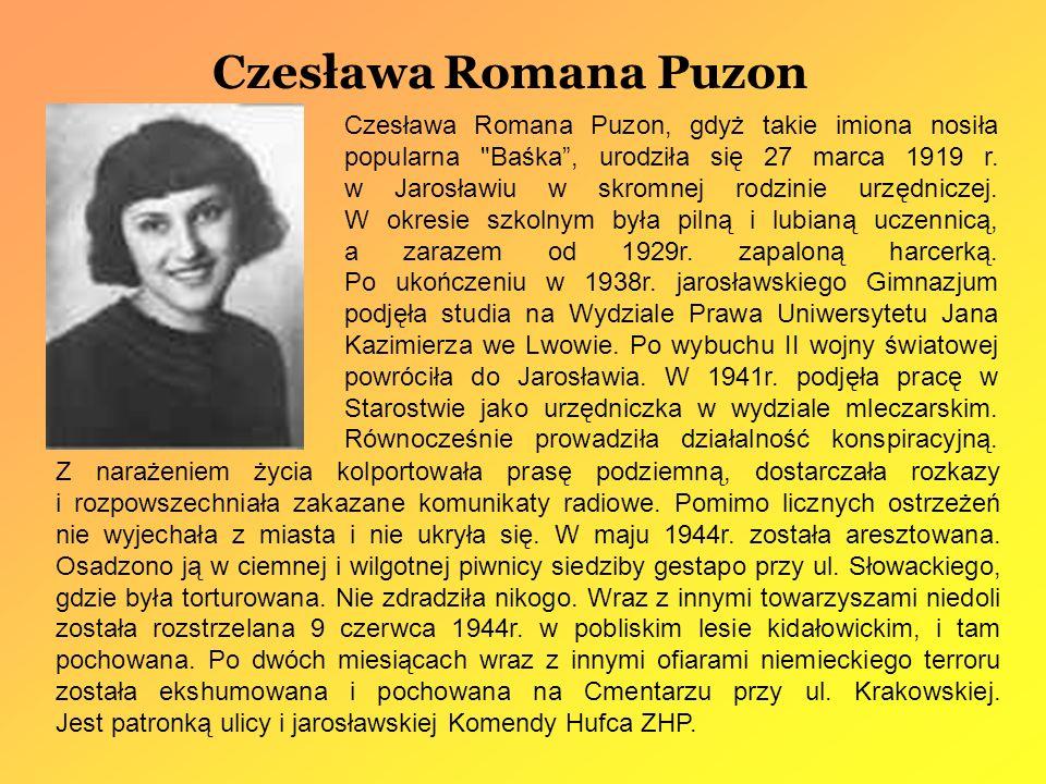 Czesława Romana Puzon Czesława Romana Puzon, gdyż takie imiona nosiła popularna