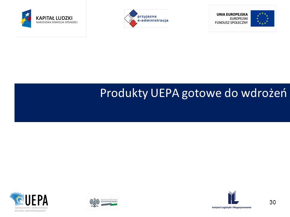 Produkty UEPA gotowe do wdrożeń 30