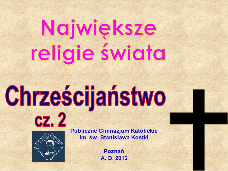 Publiczne Gimnazjum Katolickie im. św. Stanisława Kostki Poznań A. D. 2012