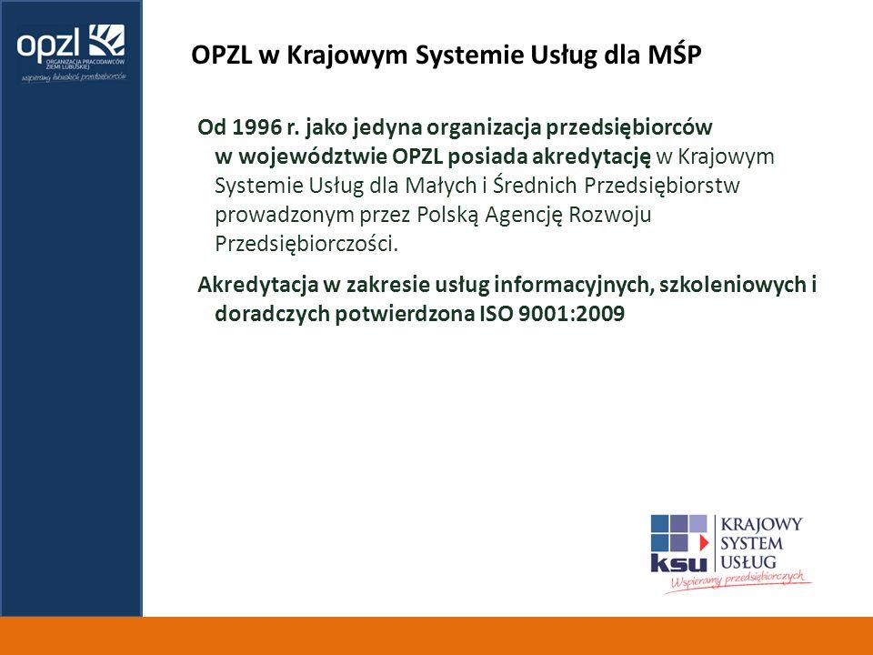 OPZL w Krajowym Systemie Usług dla MŚP Od 1996 r.