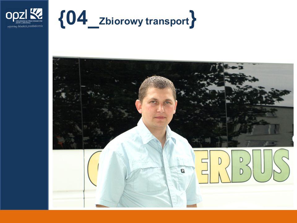{04_ Zbiorowy transport }