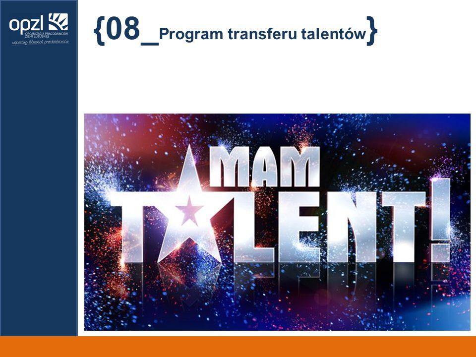 {08_ Program transferu talentów }