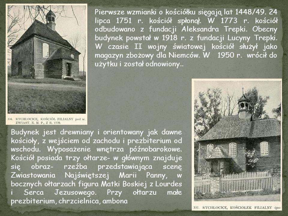 Pierwsze wzmianki o kościółku sięgają lat 1448/49. 24 lipca 1751 r. kościół spłonął. W 1773 r. kościół odbudowano z fundacji Aleksandra Trepki. Obecny
