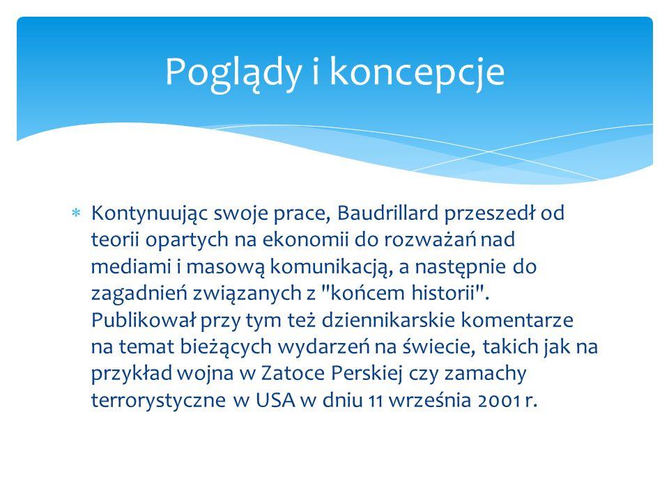 Społeczeństwo konsumpcyjne, jego mity i struktury, Warszawa 2006, Wyd Sic!, s.