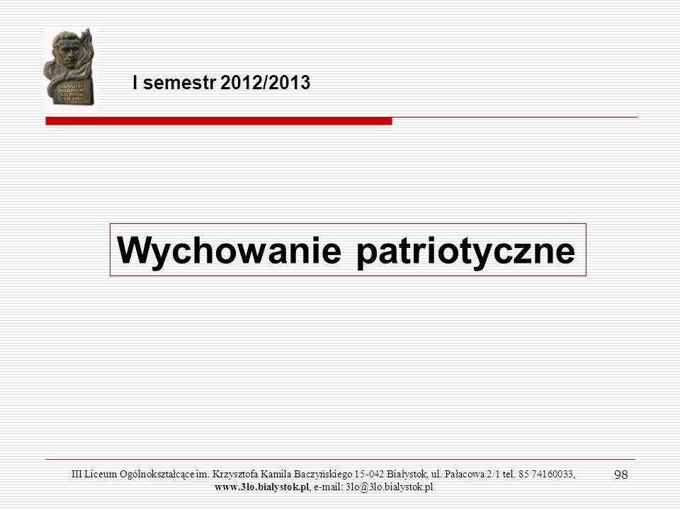 98 I semestr 2012/2013 Wychowanie patriotyczne