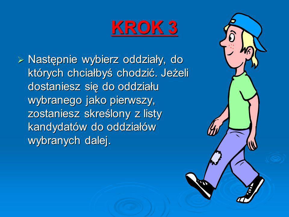 KROK 3 Następnie wybierz oddziały, do których chciałbyś chodzić.