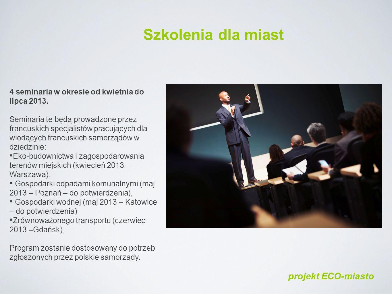 4 seminaria w okresie od kwietnia do lipca 2013.