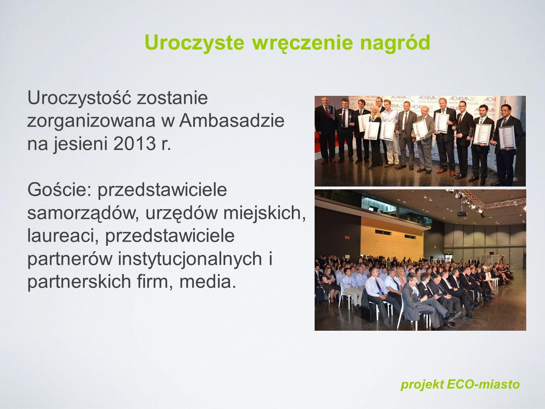 Uroczystość zostanie zorganizowana w Ambasadzie na jesieni 2013 r.