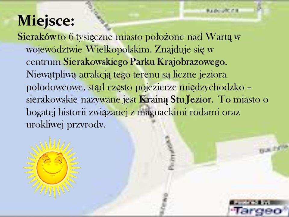 Sieraków to 6 tysi ę czne miasto po ł o ż one nad Wart ą w województwie Wielkopolskim.