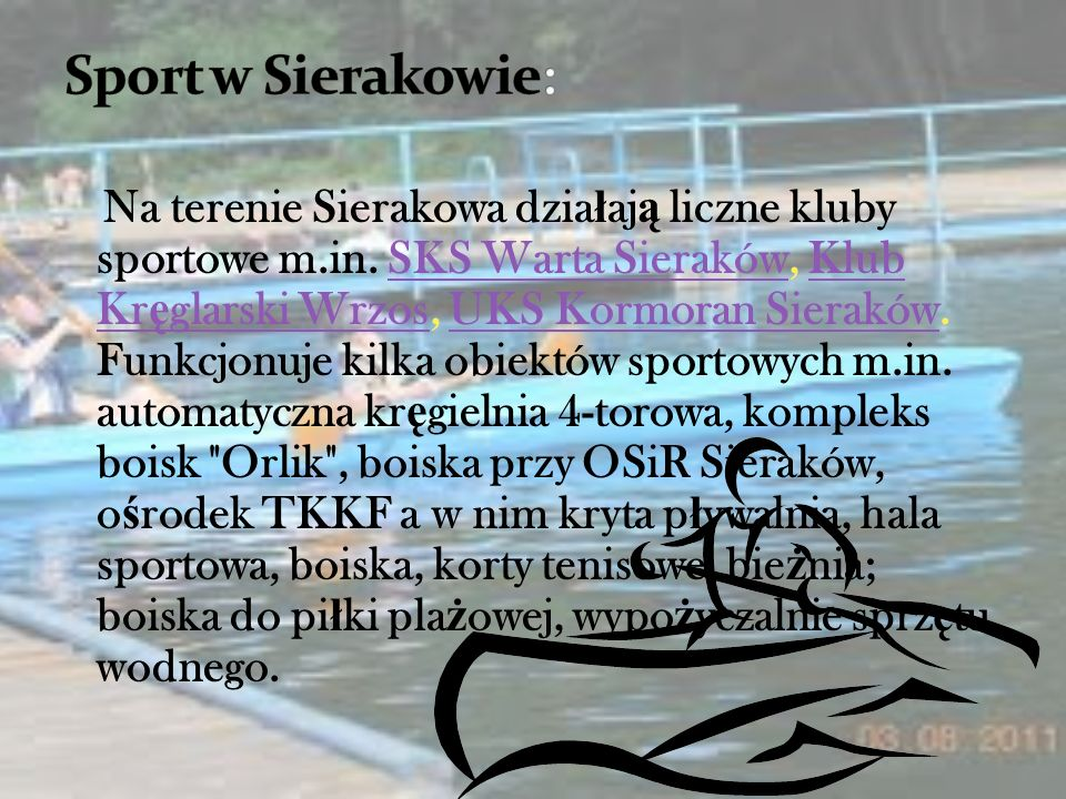 Sieraków to 6 tysi ę czne miasto po ł o ż one nad Wart ą w województwie Wielkopolskim. Znajduje si ę w centrum Sierakowskiego Parku Krajobrazowego. Ni