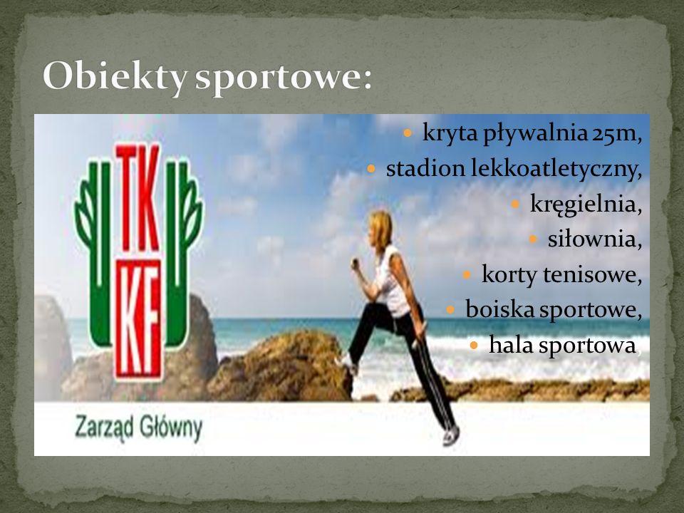 kryta pływalnia 25m, stadion lekkoatletyczny, kręgielnia, siłownia, korty tenisowe, boiska sportowe, hala sportowa,