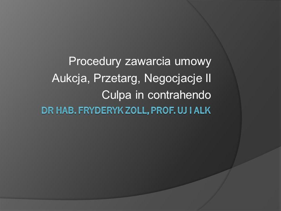 Procedury zawarcia umowy Aukcja, Przetarg, Negocjacje II Culpa in contrahendo