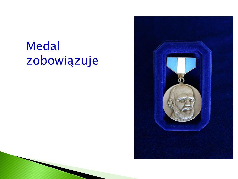 Medal zobowiązuje