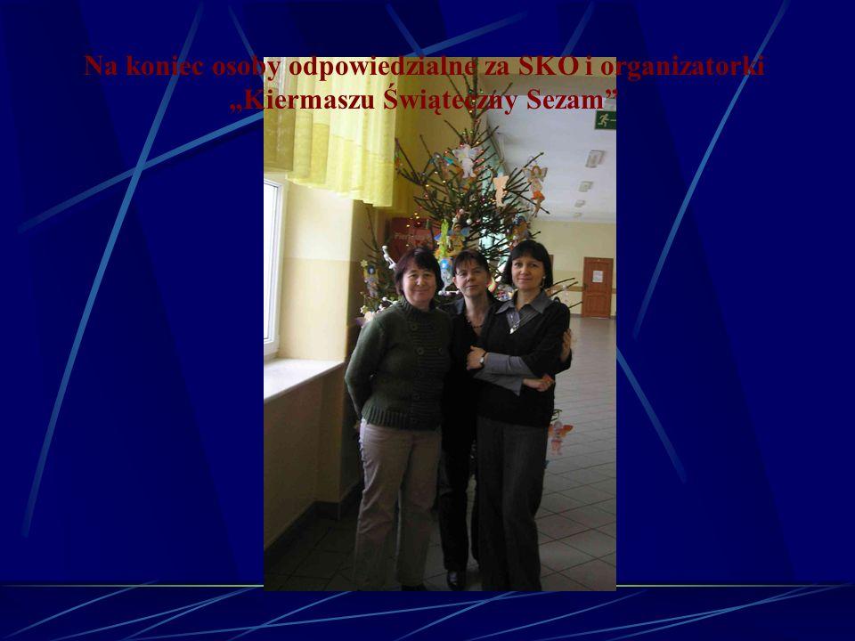 Na koniec osoby odpowiedzialne za SKO i organizatorki Kiermaszu Świąteczny Sezam