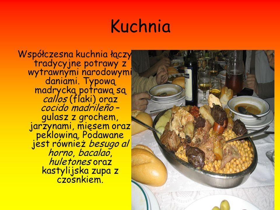 Kuchnia Współczesna kuchnia łączy tradycyjne potrawy z wytrawnymi narodowymi daniami. Typową madrycką potrawą są callos (flaki) oraz cocido madrileño